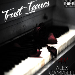 Trust Issues — Alex Campbell