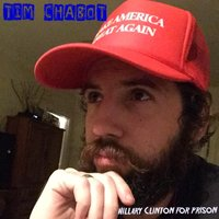 Hillary Clinton for Prison — Tim Chabot