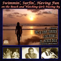 "Swimmin', Surfin', Having Fun on the Beach - And Watching Girls Passing By"", Vol. 3 — сборник"