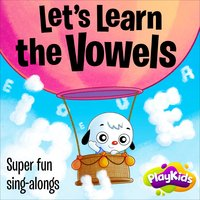PlayKids : Let's Learn the Vowels — Playkids, Michael Bruza, Michael Bruza e Vadeco Schettini, Vadeco Schettini