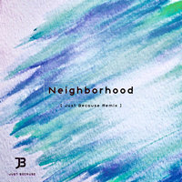Neighborhood — l.ucas