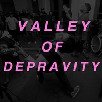 Valley of Depravity — Reinforce