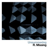 Unsummering — R. Missing