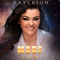 Made a Wish — Kayleigh