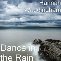 Dance in the Rain — Hannah Waddingham