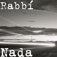 Nada — Rabbi, Gera B
