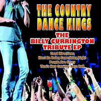 The Billy Currington Tribute EP — The Country Dance Kings