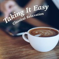 Taking It Easy: Classical Music — Royal Philarmonic Orchestra