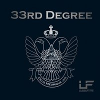 33rd Degree — Laisse Faire