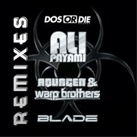 Blade Remixes — Aquagen, Warp Brothers, Ali Payami