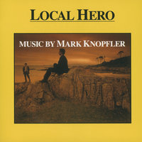Music From Local Hero — Mark Knopfler