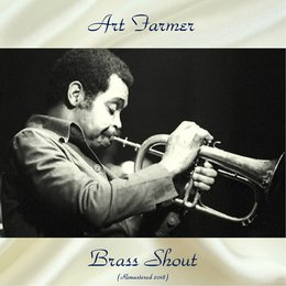 Brass Shout — Lee Morgan, Curtis Fuller, Don Butterfield, Elvin Jones, Percy Heath, Art Farmer