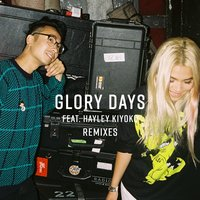Glory Days — Sweater Beats, Hayley Kiyoko