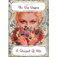 A Bouquet Of Hits — The Big Bopper
