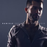 Prelude to Your Love — Daniele