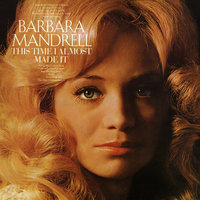 This Time I Almost Made It — Barbara Mandrell
