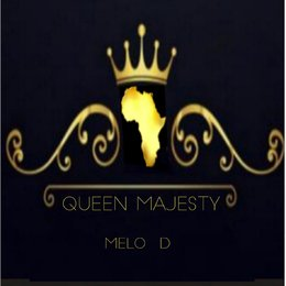 Queens Majesty — Melo D