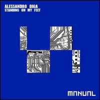 Standing On My Feet — Alessandro Diga
