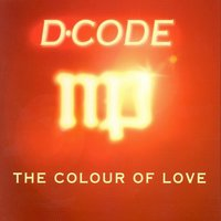 The Colour of Love — D-Code