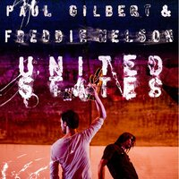 United States — Paul Gilbert, Freddie Nelson