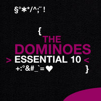 The Dominoes: Essential 10 — The Dominoes