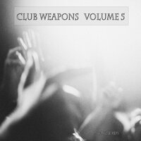 Club Weapons, Vol. 5 — сборник