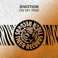 On My Rise — Divotion