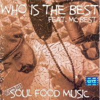 Soul Food Music — Who is the best