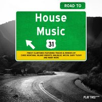 Road to House Music, Vol. 31 — сборник