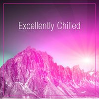 Excellently Chilled — сборник