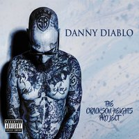 The Crackson Heights Project — Danny Diablo