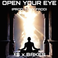 Open Your Eye — Bakes, YS