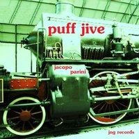 Puff Jive — Jacopo Parini