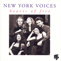 Hearts Of Fire — New York Voices