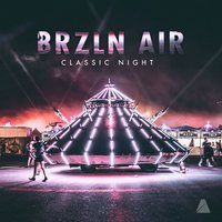 Classic Night — Brzln Air