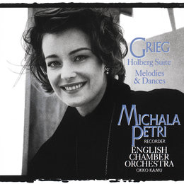 Grieg: Holberg's Time and Melodies & Dances — English Chamber Orchestra, Michala Petri