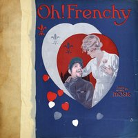 Oh! Frenchy — Mosie