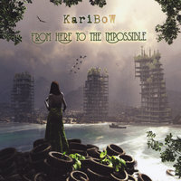 From Here to the Impossible — Karibow