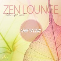 Zen Lounge (Chillout Your Mind) — сборник