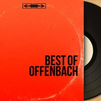 Best of Offenbach — Жак Оффенбах