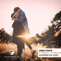 Summer Of Love — Deep State