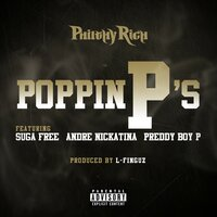 Poppin P's — Suga Free, Andre Nickatina, Philthy Rich, Preddy Boy P, L-Finguz