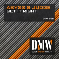 Get It Right — Abyss & Judge