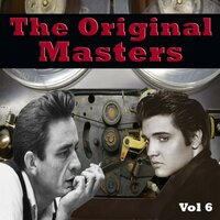 The Original Masters, Vol. 6 — Johnny Cash, Elvis Presley