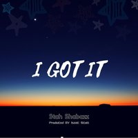 I Got It — Stah Shabazz