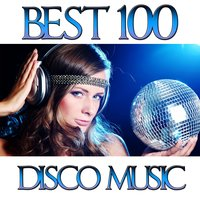 Best 100 Hits Disco Music — Disco Fever