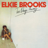 Two Days Away — Elkie Brooks