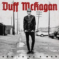 How to Be a Man — Duff McKagan