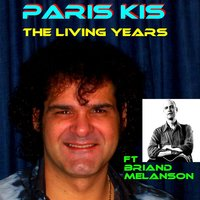 The Living Years — Paris Kis