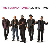 All The Time — The Temptations